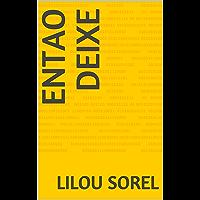 Entao deixe (Portuguese Edition)