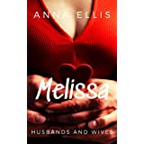 Melissa: A fun and sexy swinger series (Husbands and Wives Book 5)