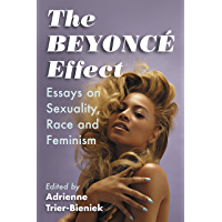 The Beyonce Effect: Essays on Sexuality, Race and Feminism book cover