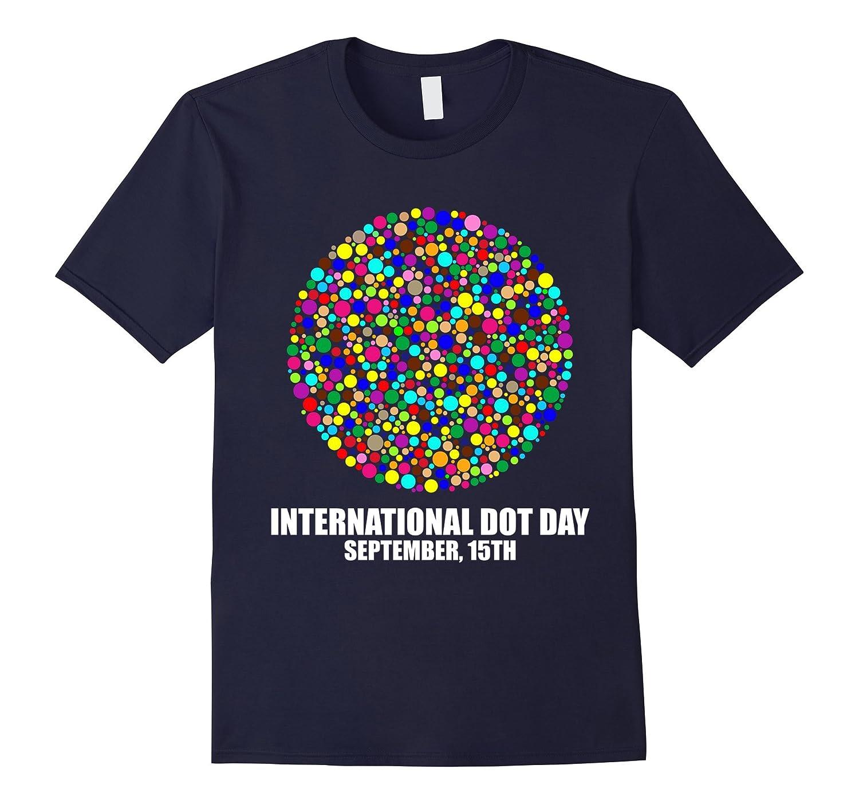 International Dot Day September 15th 2017 T-shirt-CL