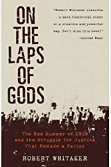 On the Laps of Gods: The Red Summer of 1919 and the Struggle for Justice That Remade a Nation Paperback