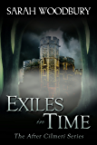 Exiles in Time (The After Cilmeri Series Book 7)