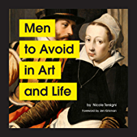 Men to Avoid in Art and Life (English Edition)