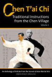 Chen T'ai Chi: Traditional Instructions from the Chen Village, Vol. 1