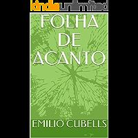FOLHA DE ACANTO (Ciência ficção Livro 1)