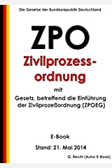 ZPO - Zivilprozessordnung mit ZPOEG - E-Book - Stand: 21. Mai 2014 (German Edition) Kindle Edition