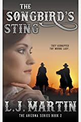 The Songbird's Sting (The Arizona Series Book 2) Kindle Edition