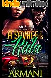 A Savage & His Rida 2: Love With No Regrets