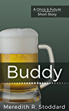 Buddy: A Once & Future Short Story (Once and Future)