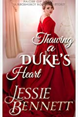Thawing A Duke's Heart (Faces of Love) (A Regency Romance Story) Kindle Edition