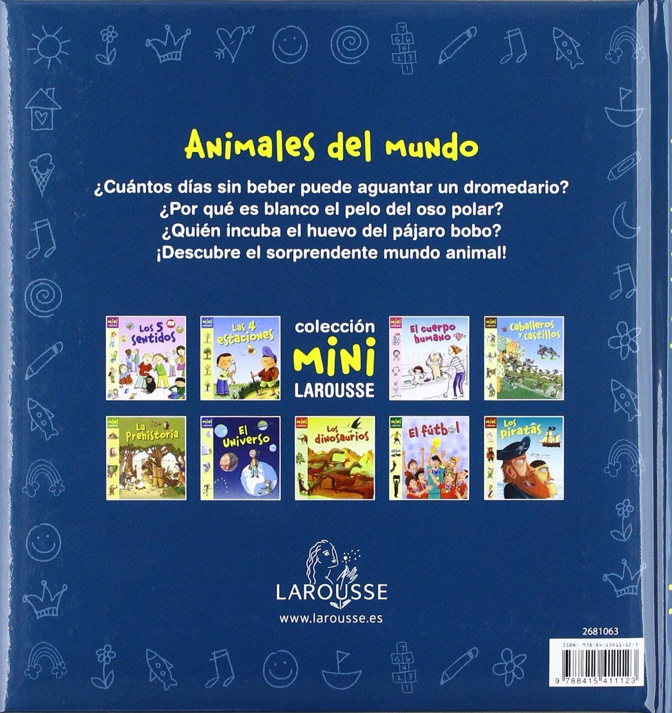 Animales del Mundo Larousse - Infantil / Juvenil - Castellano - A Partir De  5/6 Años - Colección Mini Larousse: Amazon.es: Aa.Vv.: Libros