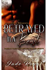 Betrayed by a Beast : Phoenix Pack: The Next Generation Book 3 Kindle Edition
