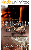 Betrayed by a Beast : Phoenix Pack: The Next Generation Book 3