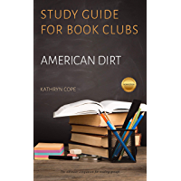 Study Guide for Book Clubs: American Dirt (Study Guides for Book Clubs)