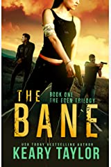 The Bane: A Post-Apocalyptic Romantic Thriller (The Eden Trilogy Book 1) Kindle Edition