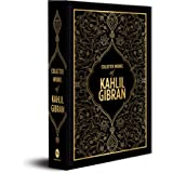 Collected Works of Kahlil Gibran- DELUXE EDITION [Hardcover] KAHLIL GIBRAN