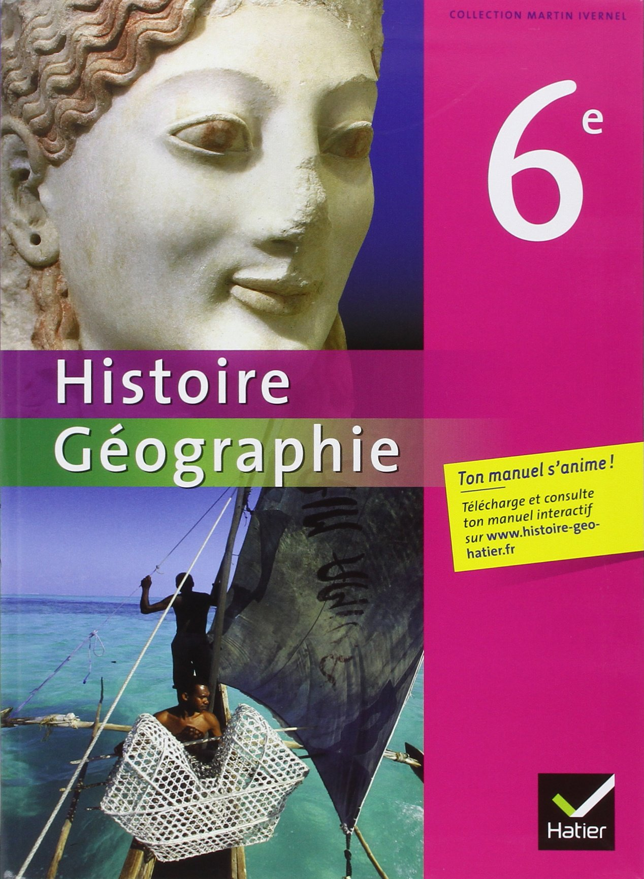 Histoire Geographie 6e Martin Ivernel Collectif