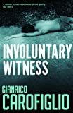 Involuntary Witness (Guido Guerrieri Novels)