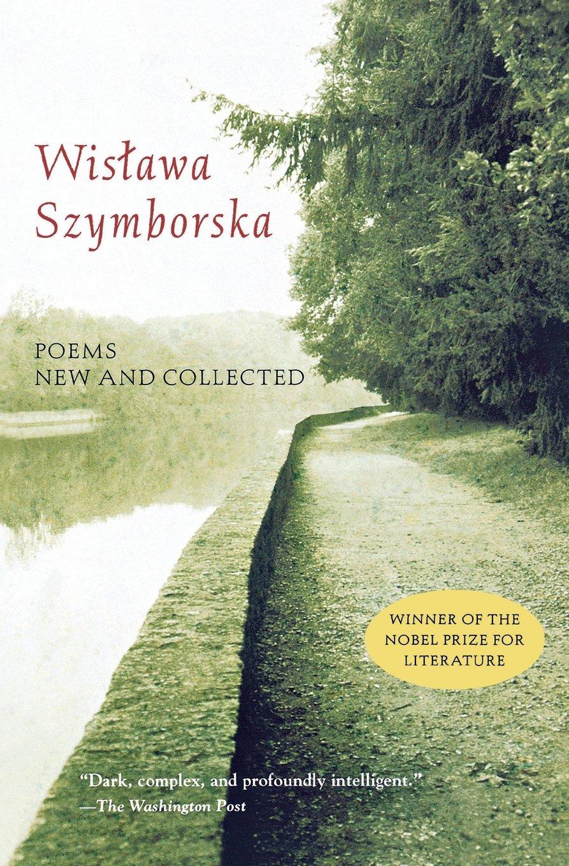 Poems New And Collected Amazon Wislawa Szymborska