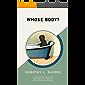 Whose Body? (AmazonClassics Edition)