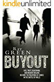 Buyout: A Financial Thriller (Roy Groves Thriller Series Book 1) (English Edition)