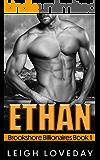 Ethan (Brookshore Billionaires Book 1)