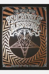 The Devils Reign II: Psychedelic Blasphemy Hardcover