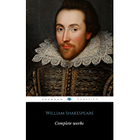 The Complete Works of William Shakespeare: (37 plays, 160 sonnets and 5 Poetry Books With Active Table of Contents)