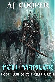 Fell Winter The Ulfr Crisis Book 1