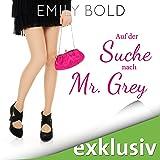 """Auf der Suche nach Mr. Grey:""""Autsch"""" ist ein schlechtes Safeword! (Grey 1)"""