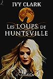 Oméga: Les Loups de Huntsville, épisode 3