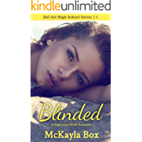 Blinded: A High School Bully Romance (Del Sol High Book 1)