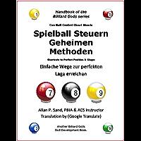 Spielball Steuern Geheimen Methoden: Einfache Wege zur perfekten Lage erreichen (German Edition)