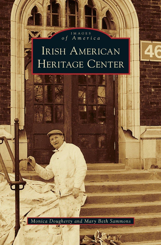 Irish American Heritage Center pdf epub