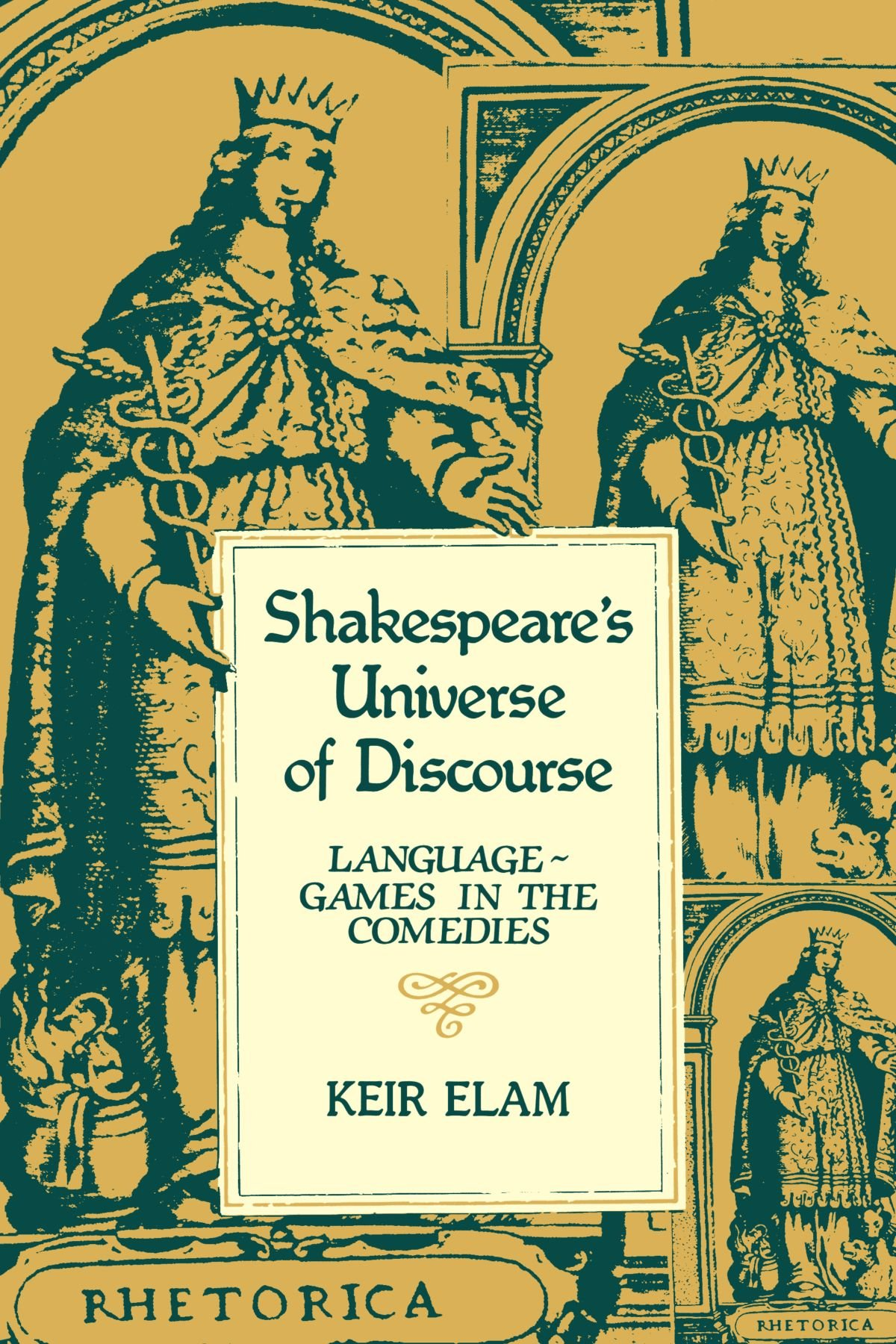 Shakespeare's Universe of Discourse: Language-Games in the Comedies by Brand: Cambridge University Press