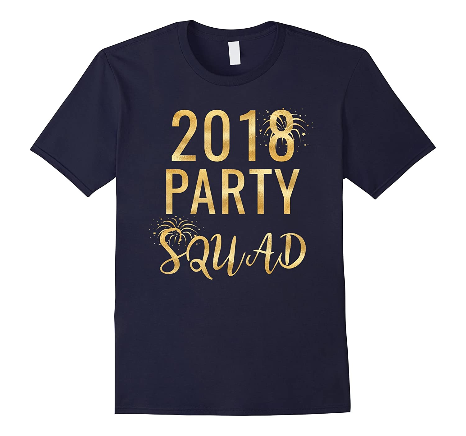 2018 New Year's Eve Party Squad Matching Gold Glitter Tees-ah my shirt one gift