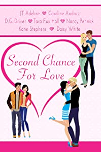 Second Chance For Love: A Romance Anthology