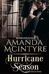 Hurricane Season (End of the Line Book 3) Kindle Edition