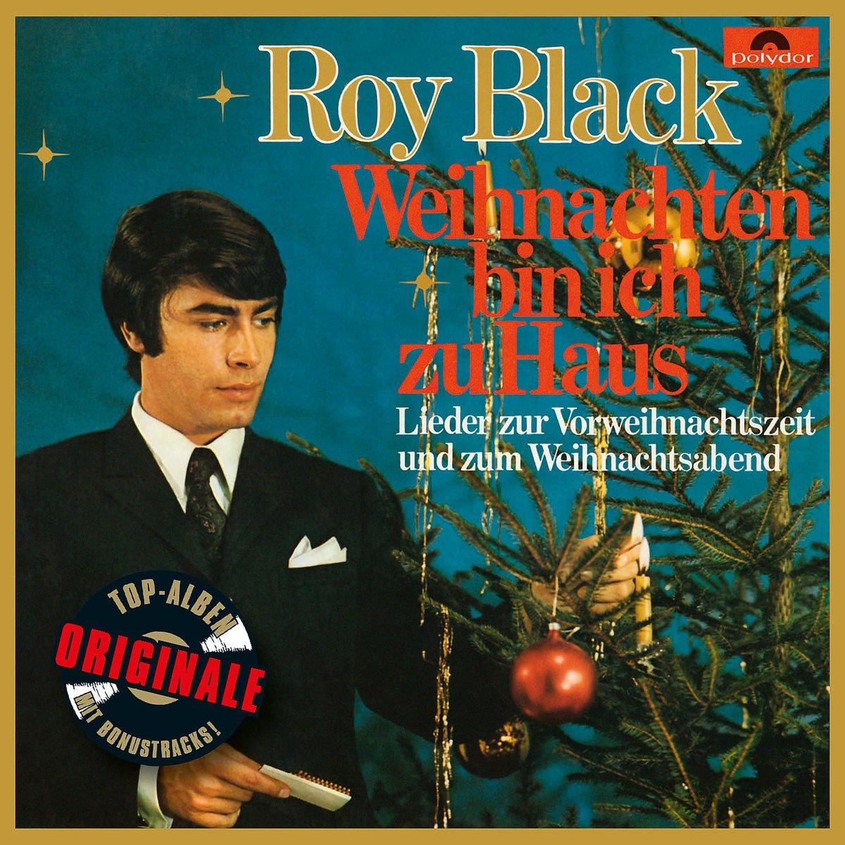 Weihnachten bin ich zu Haus (Originale) - Roy Black: Amazon.de: Musik