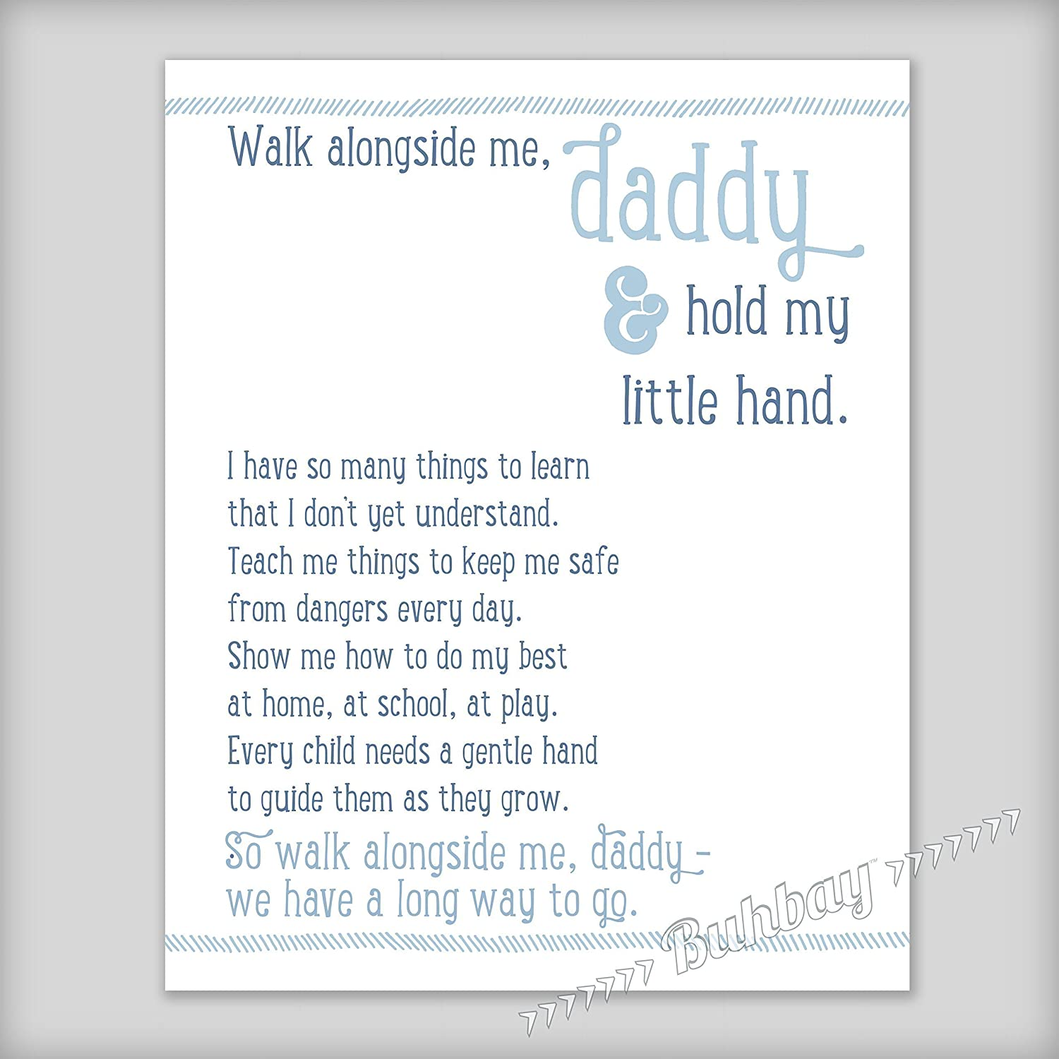 image regarding Walk With Me Daddy Poem Printable named Stroll Along with Me, Daddy Custom made Fathers Working day Artwork Print