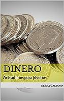 Dinero: Aristófanes Para