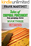 Tales of Corporal Punishment: Book Three: teen spanking stories (English Edition)