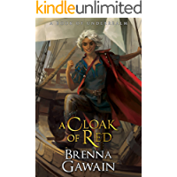 A Cloak of Red: A Book of Underrealm (The Tenth Kingdom 1)
