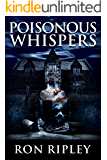 Poisonous Whispers: Supernatural Horror with Scary Ghosts & Haunted Houses (Haunted Village Series Book 5)