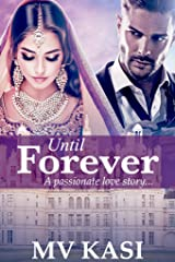 Until Forever: An Indian Billionaire Romance Kindle Edition