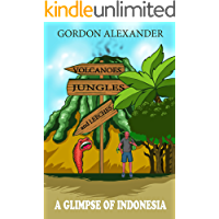Volcanoes, Jungles and Leeches: A Glimpse of Indonesia