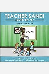 Teacher Sandi Gives An A Kindle Edition