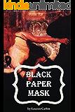 Black Paper Mask