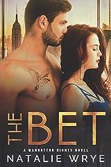 The Bet: A Manhattan Nights novel Kindle Edition