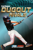 Dugout Rivals (All-Star Sports Stories Book 2)